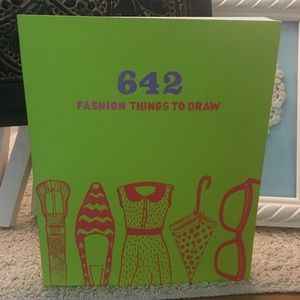Other - 642 Fashion Things to Draw- Sketch Book